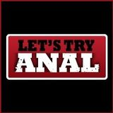 Lets Try Anal