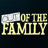 Out Of The Family